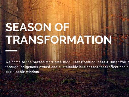 Season of Transformation...