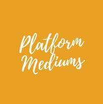 Platform Mediums2.png