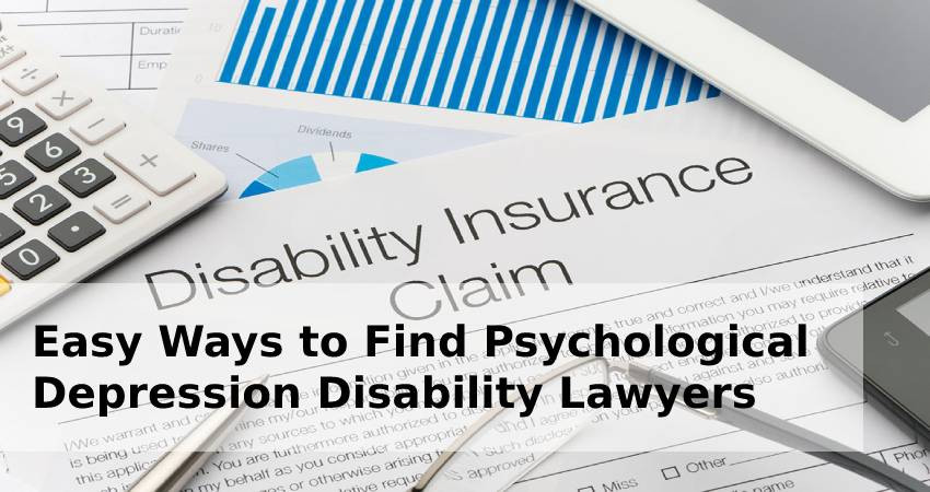 Easy Ways to Find Psychological Depression Disability Lawyers