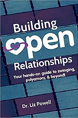 Book, Building Open Relationships: Your hands on guide to swinging, polyamory, and beyond