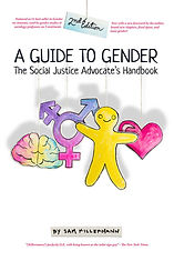 Book, A Guide to Gender: The Social Justice Advocate's Handbook