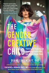 Book, The Gender Creative Child: Pathways for Nurturing and Supporting Children Who Live Outside Gender Boxes