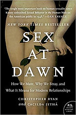Book, Sex at Dawn: How We Mate, Why We Stray, and What It Means for Modern Relationships