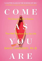 Book, Come As You Are: The Surprising New Science that Will Transform Your Sex Life