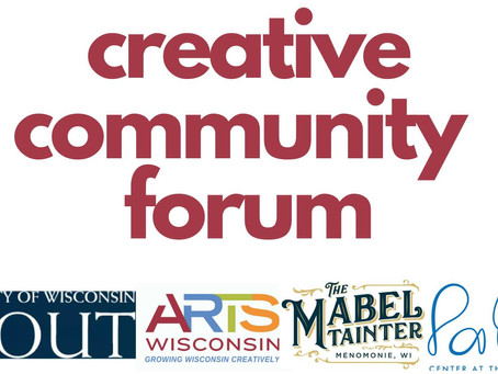 Creative Community Forum to Discuss Chippewa Valley Arts in the Post-Pandemic World