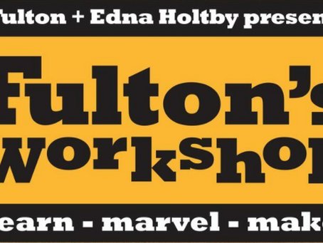 Fulton's Workshop - Fun for All Ages