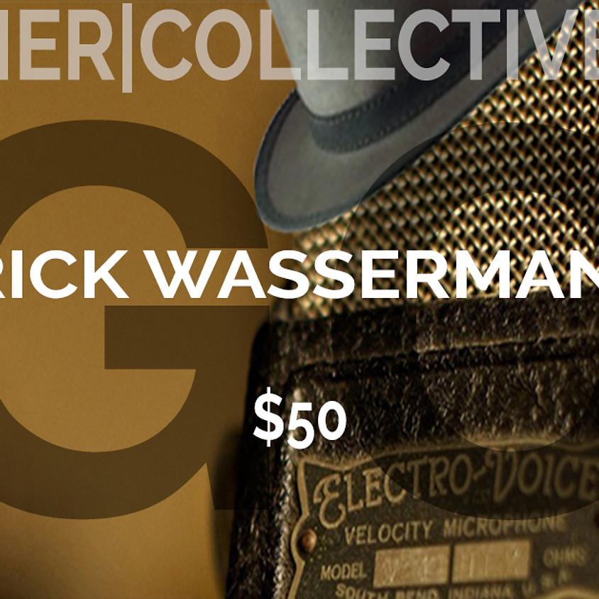 GC GUEST DIRECTOR: RICK WASSERMAN