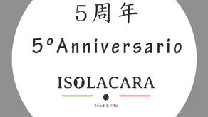 ISOLACARAは8月19日に創立5周年を迎えました。