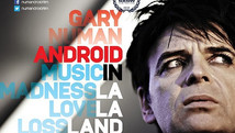 Gary Numan: Android in La La Land (2016)
