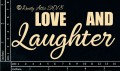 Chipboard Word-Love and Laughter  By The Dusty Attic