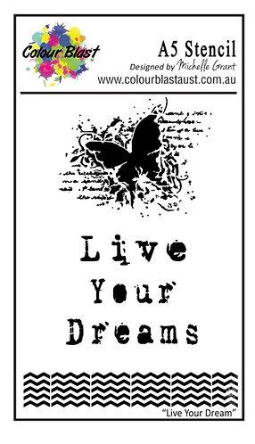 Live your dreams A5 stencil