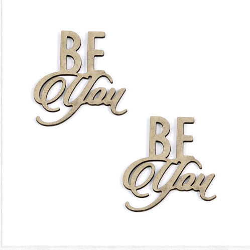 Be you  Sentiment Chipboard Set