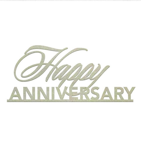 Happy Anniversary Sentiment Chipboard
