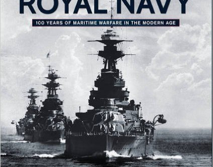 The Royal Navy 100 Years of Modern Warfare - Julian Thompson