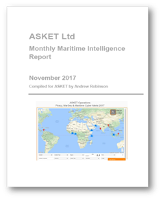 ASKET Monthly Maritime Security & Intelligence Report November 2017 @ASKETOperations @ASKET_Brok
