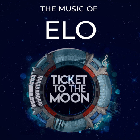 TICKET TO THE MOON... THE MUSIC OF THE ELECTRIC LIGHT ORCHESTRA.