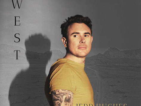 Jedd Hughes To Release Anticipated Album WEST On August 30