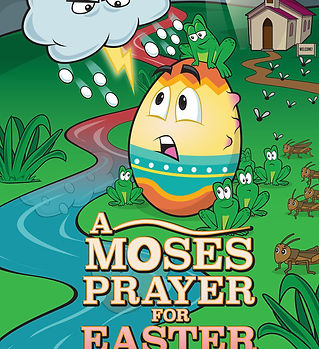 A MOSES PRAYER FOR EASTER.jpg