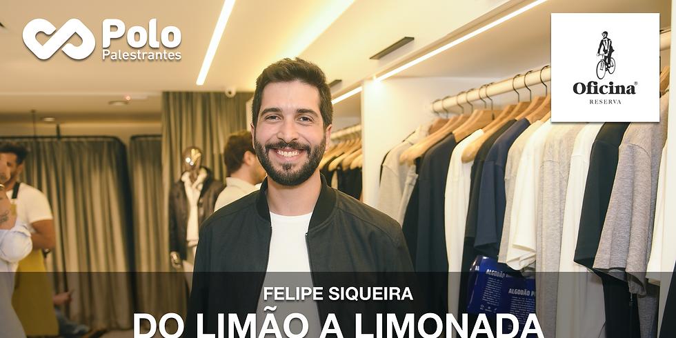 Palestra do Limão à Limonada - Felipe Siqueira
