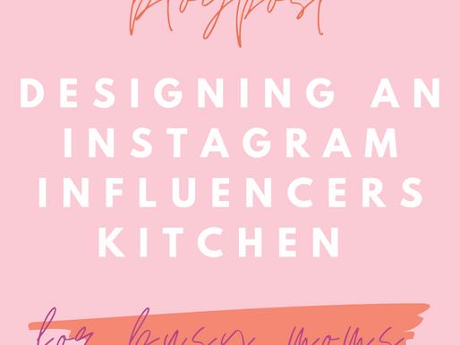Designing an Instagram Influencer's Kitchen