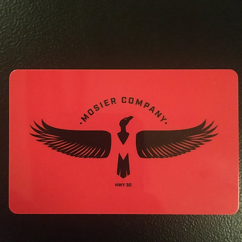 Mosier Company Gift Card
