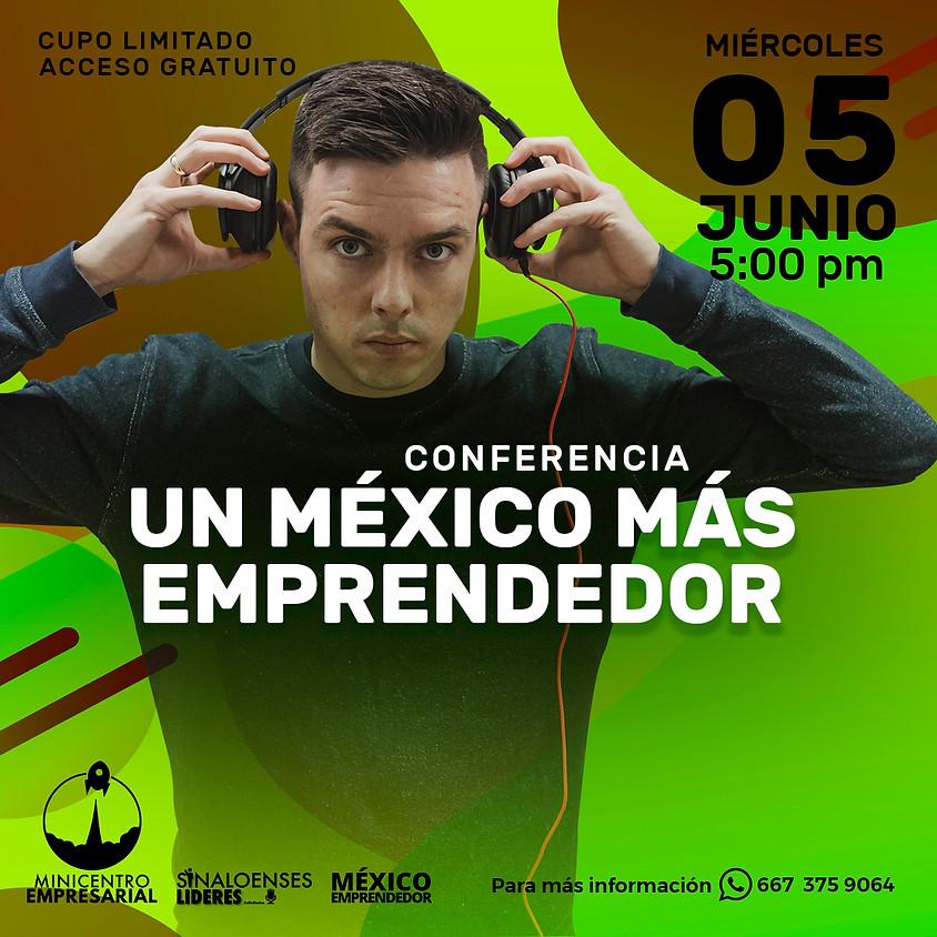 Conferencia por un México Más Emprendedor