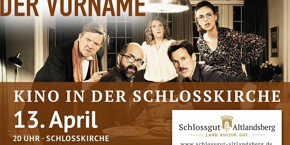 Kino in der Schlosskirche: Der Vorname