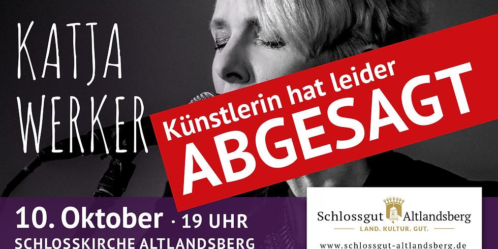 ABGESAGT!!! Katja Werker - live