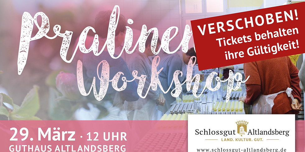 "VERSCHOBEN! Pralinen-Workshop ""Osterzeit"""
