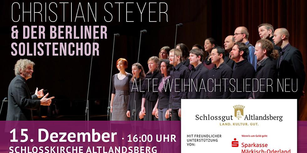 Christian Steyer & Der Berliner Solistenchor: Die Jubiläumstour