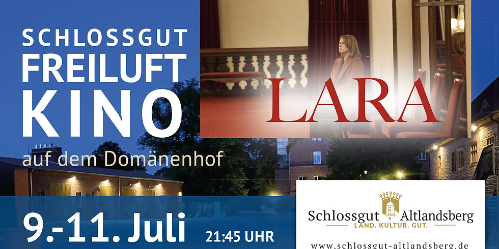 Schlossgut-Freiluftkino: Lara