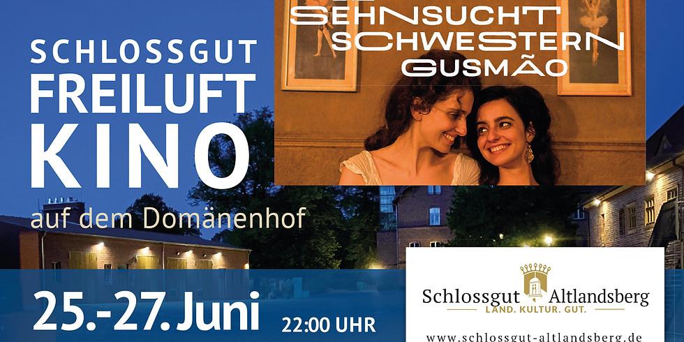 Schlossgut-Freiluftkino: Die Sehnsucht der Schwestern Gusmão