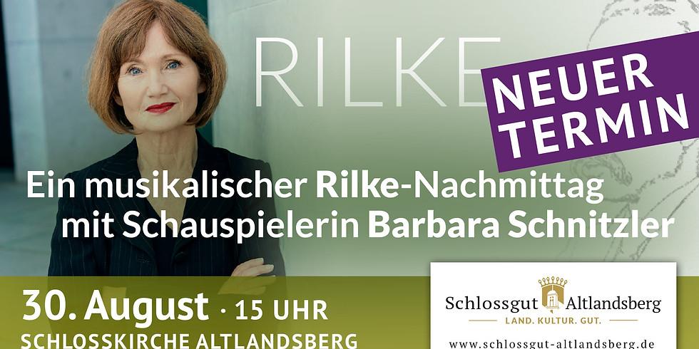Rilke-Nachmittag mit Barbara Schnitzler - NEUER TERMIN