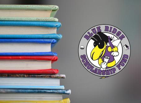 The Blue Ridge Scholarship Fund Scholarship