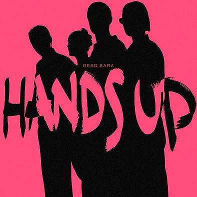 DeadSara_HANDSUP-Single.jpg