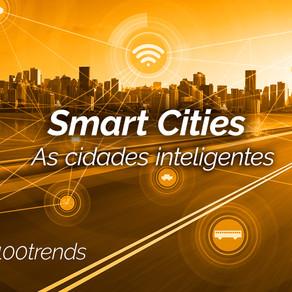 Descubra o que são as Smart Cities e como chegaram no Brasil