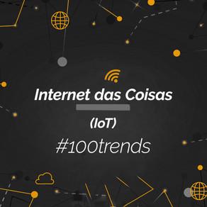 Conheça a IoT: Internet das Coisas, a nova forma de conexão tecnológica