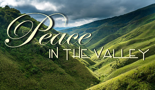 Peace in the Valley.jpg