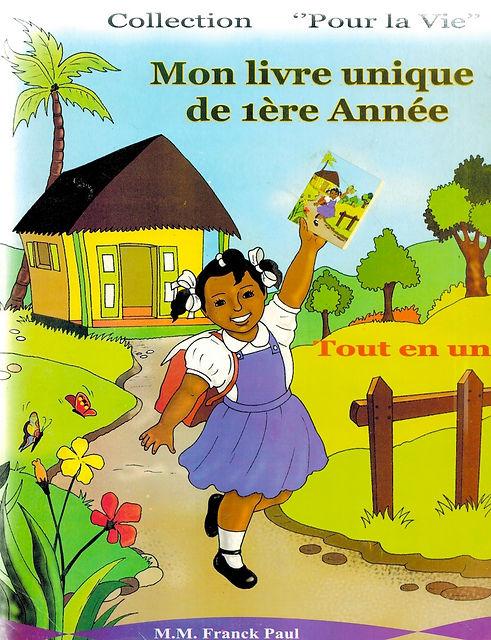 Mon livre unique de tere Annee by M.M. F