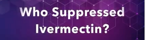 Who Suppressed Ivermect.png