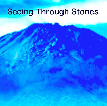 Seeing Through Stones.png