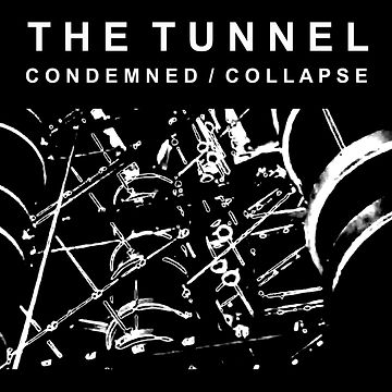 The-Tunnel_Condemned-Collapse_cover.jpg