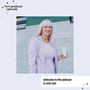 WELCOME TO THE PODCAST IN 2021 E62