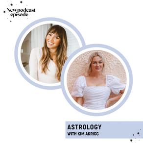 ASTROLOGY with Kim Akrigg