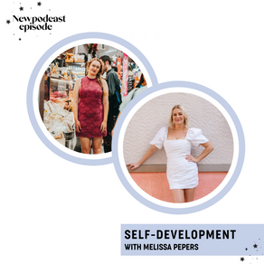 SELF-DEVELOPMENT with Melissa Pepers