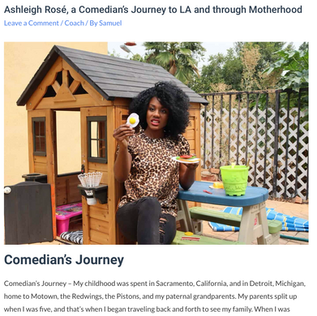 Ashleigh Rosé, a Comedian's Journey to LA and through Motherhood