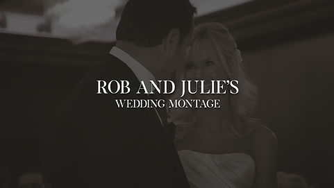 Rob&Julies_WeddingMontage.jpg