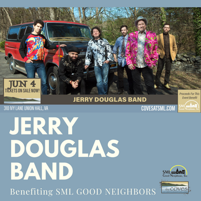 Jerry Douglas Band at The Coves SML