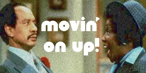 Movin on up_edited.jpg