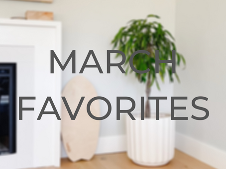 March Favorites